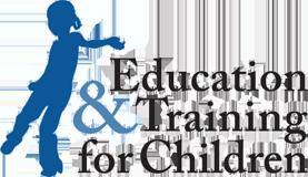 EDUCATION & TRAINING FOR CHILDREN ONLUS